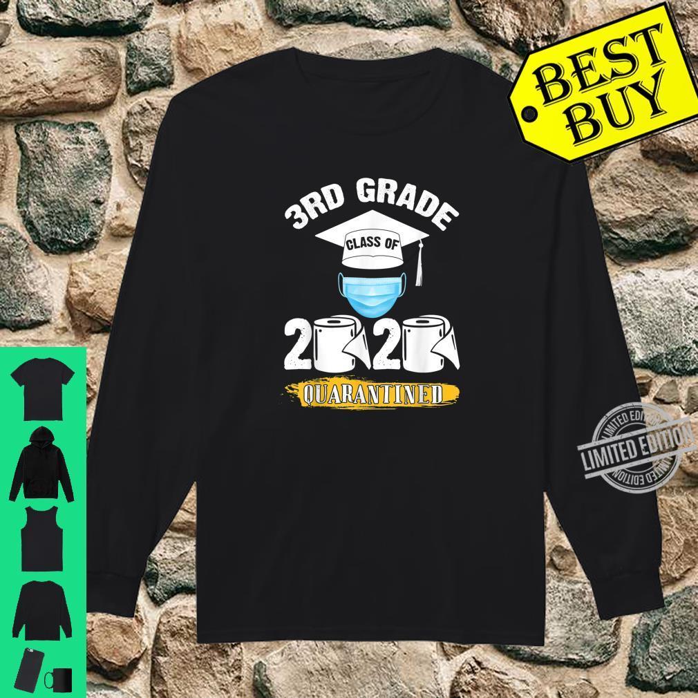 3rd Grade Class of 2020 Quarantined Graduate Shirt long sleeved