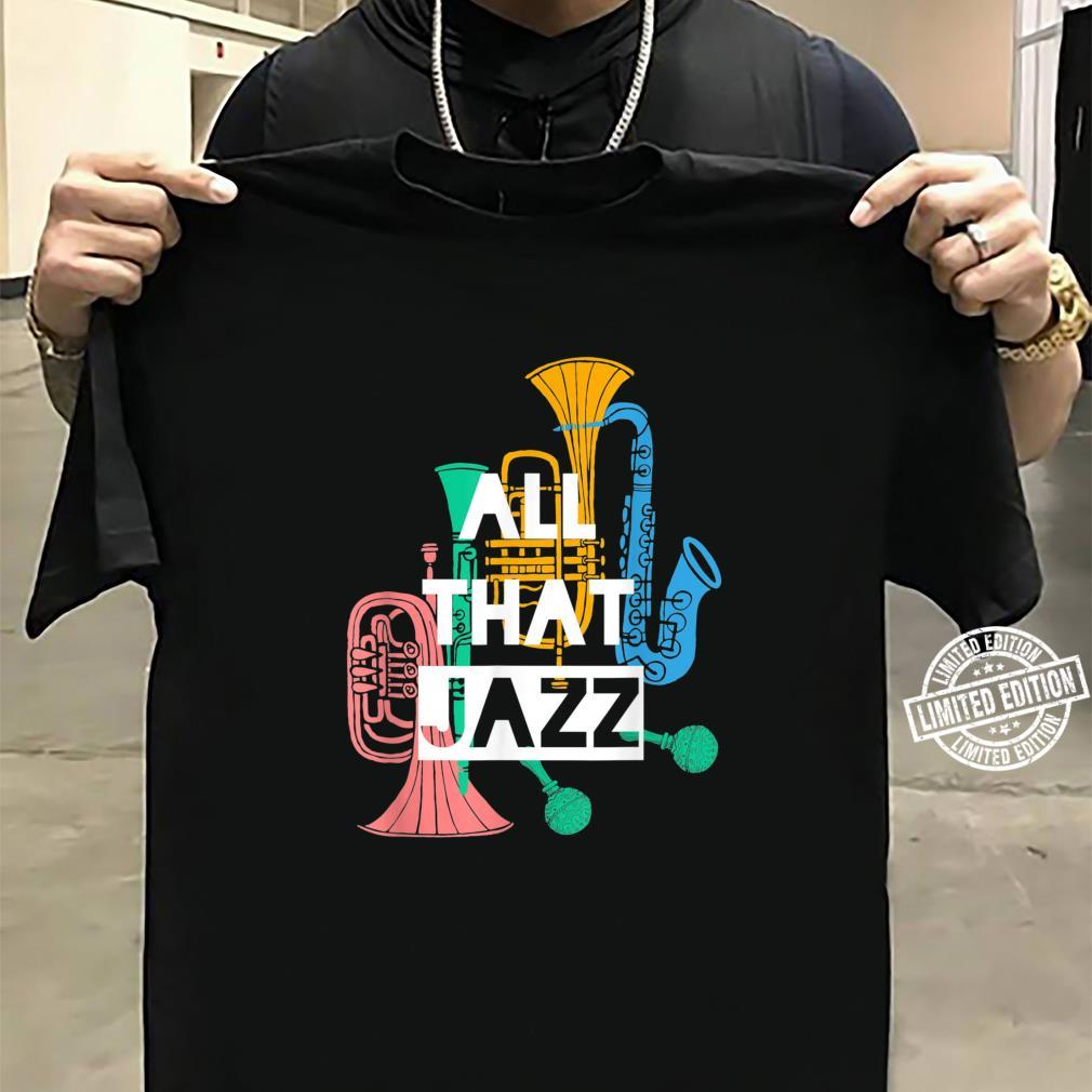 All That Jazz Shirt sweater