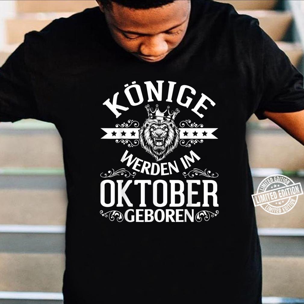 Alles Gute zum Geburtstag Könige werden im Oktober geboren Shirt