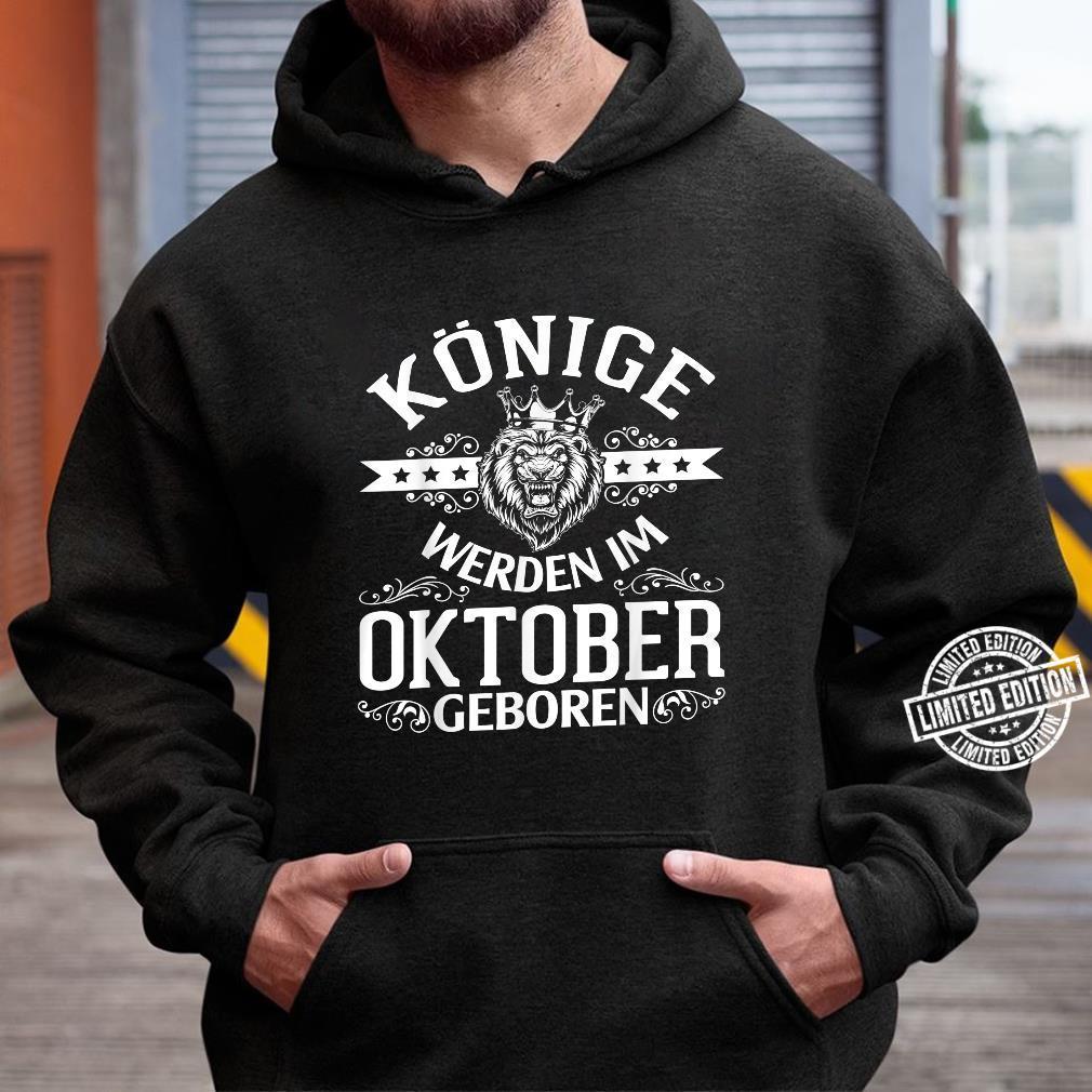 Alles Gute zum Geburtstag Könige werden im Oktober geboren Shirt hoodie