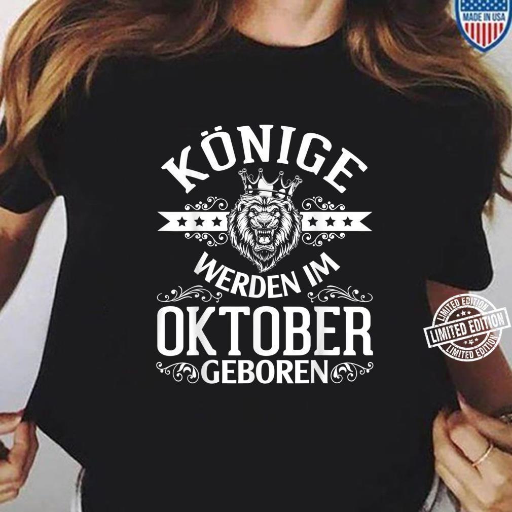 Alles Gute zum Geburtstag Könige werden im Oktober geboren Shirt ladies tee