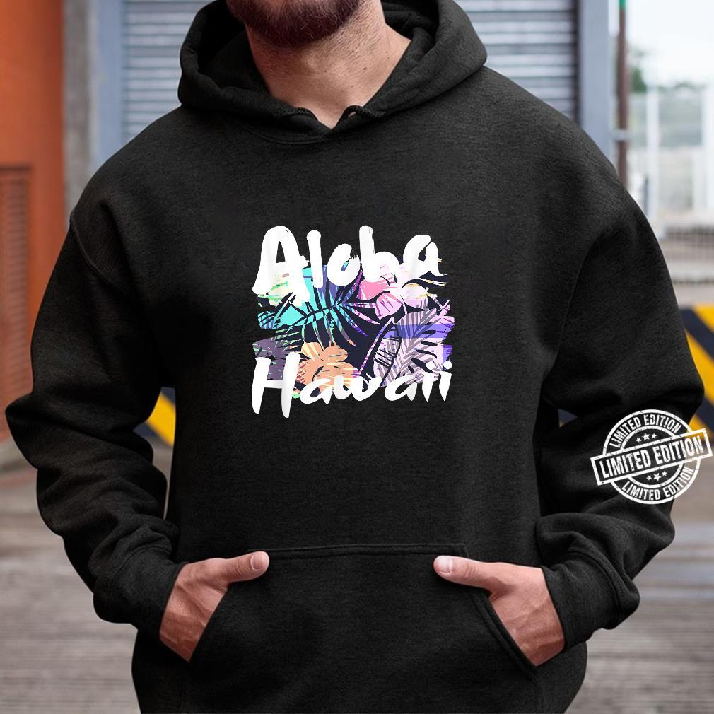 Aloha Hawaii tropische Blumenblätter Shirt hoodie