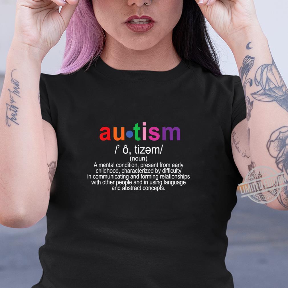 Autism Definition Autism Awareness Shirt