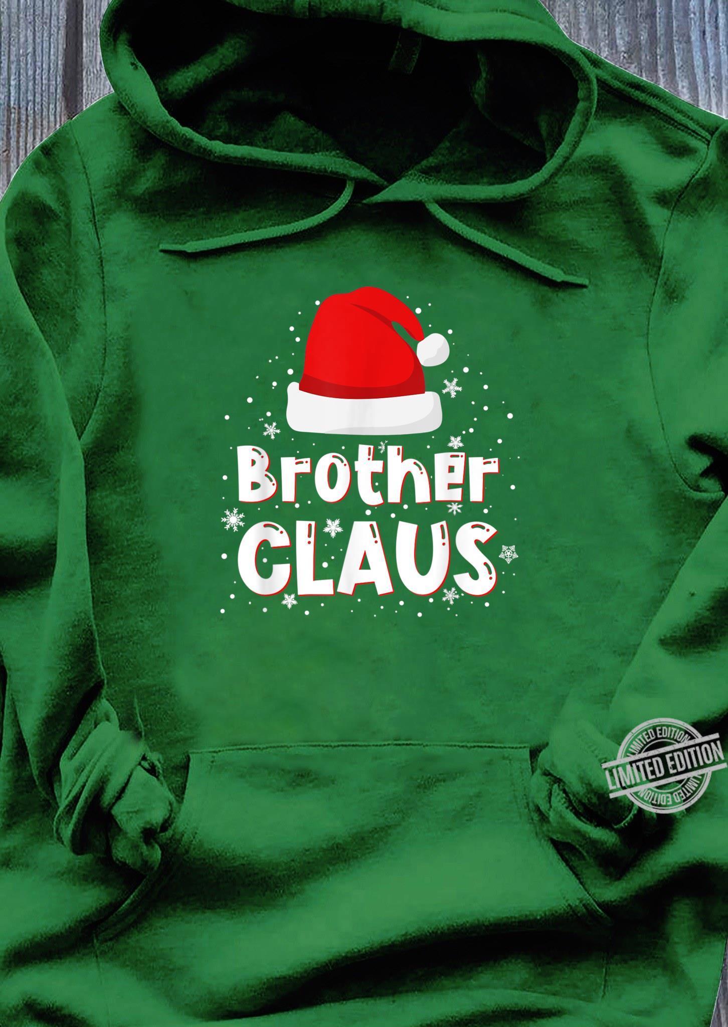 Brother Claus Christmas Family Matching Pajama Shirt hoodie