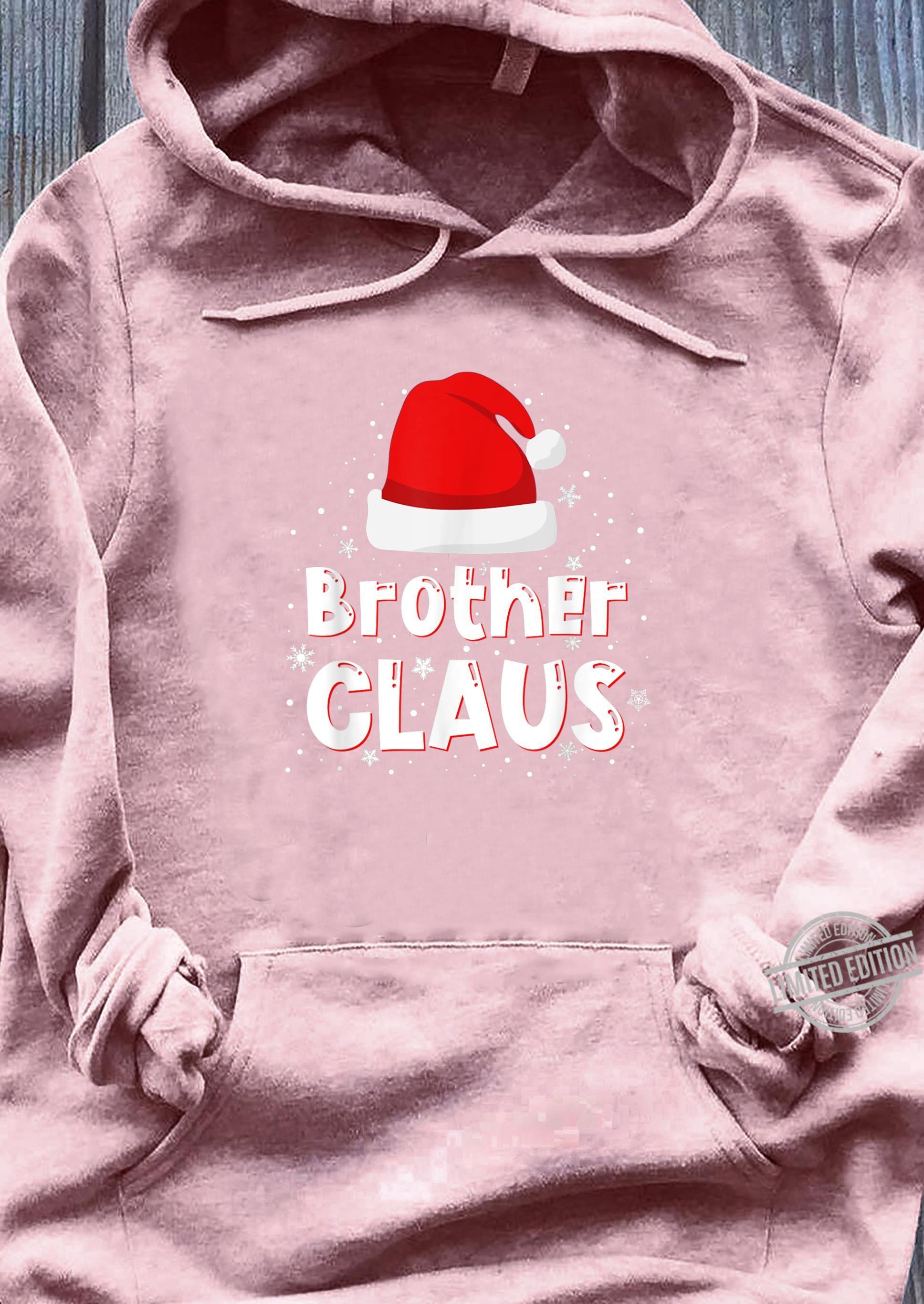 Brother Claus Christmas Family Matching Pajama Shirt sweater