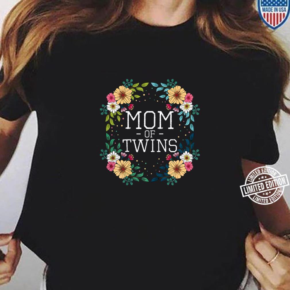 Damen Mom Of Twins Schwangerschaft Geschenk Idee Baby Party Shirt ladies tee