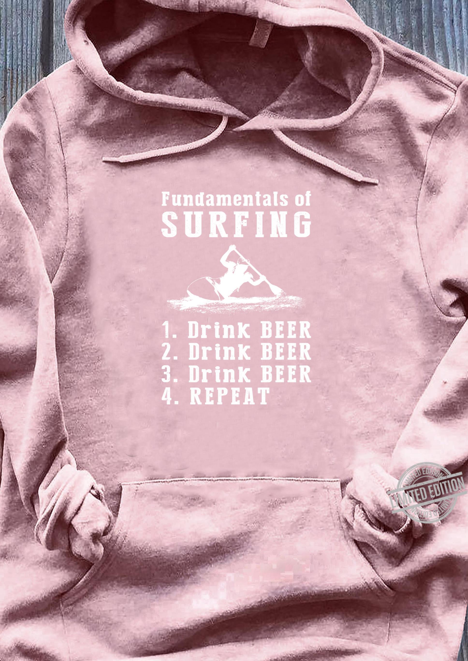 Fundamentals of kayaking drink beer drink beer repeat Shirt sweater