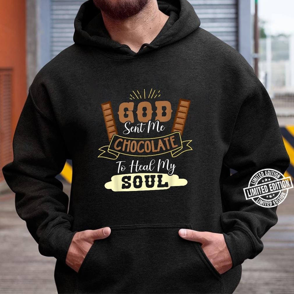 Funny God Sent Me Chocolate To Heal My Soul Blessed Sweets Shirt hoodie