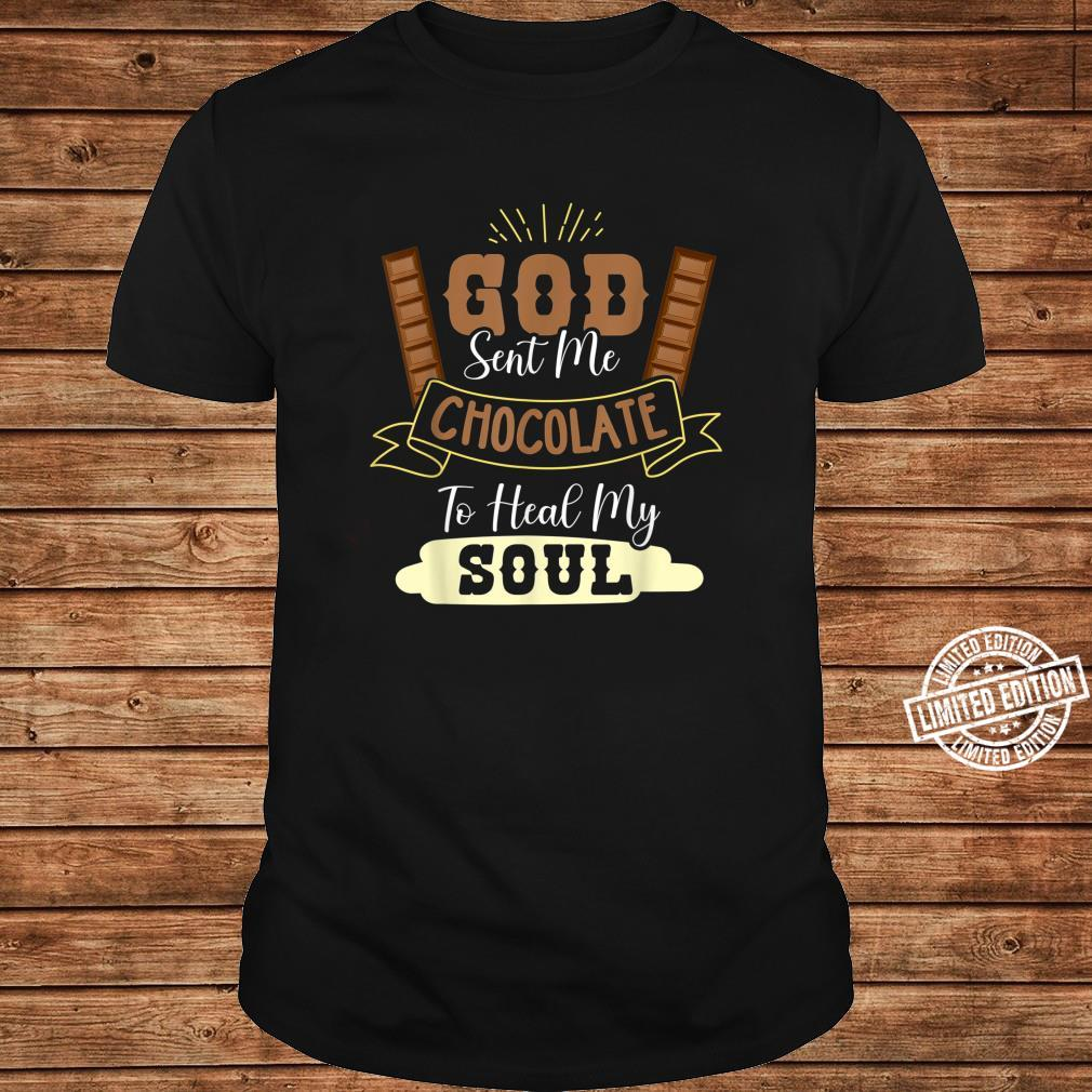 Funny God Sent Me Chocolate To Heal My Soul Blessed Sweets Shirt long sleeved