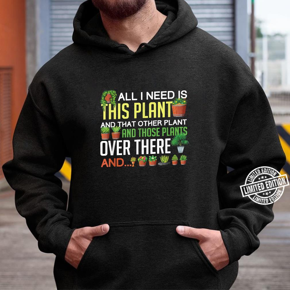 Funny Plants Houseplant Garden Gardener Flower Shirt hoodie