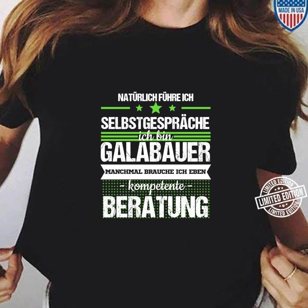 Galabauer Galabau Landschaftsgärtner Spruch Beruf Geschenk Langarmshirt Shirt ladies tee
