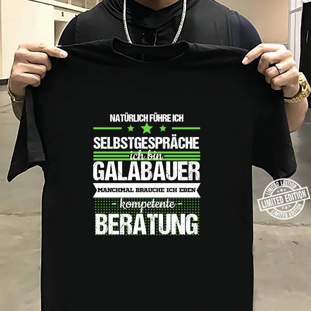 Galabauer Galabau Landschaftsgärtner Spruch Beruf Geschenk Langarmshirt Shirt sweater