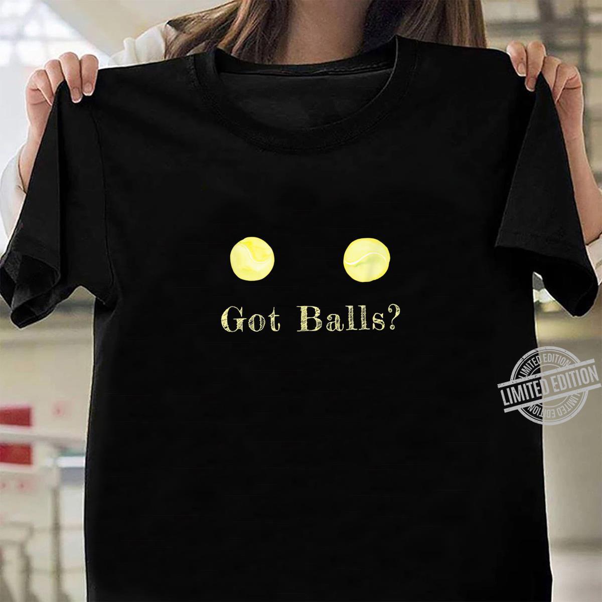 Got Balls Tennis Balls Shirt ladies tee