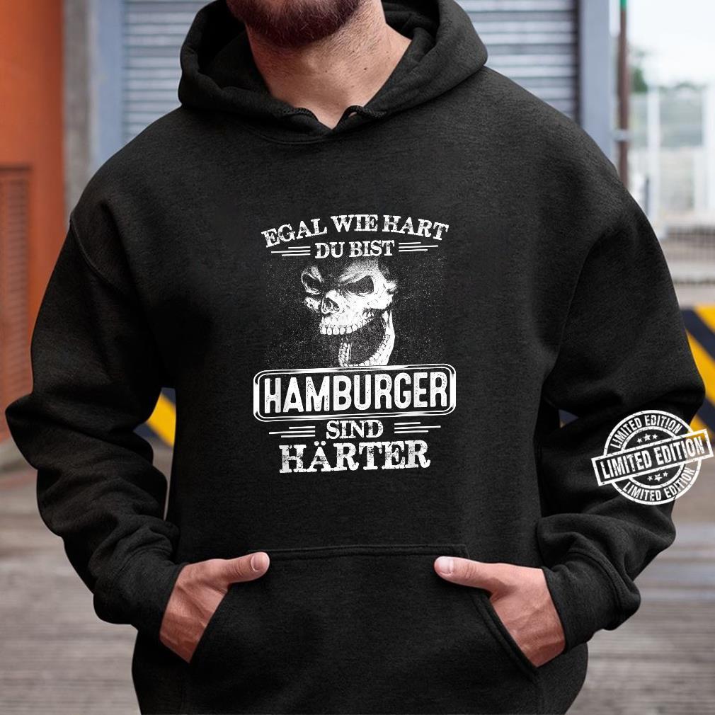 Hamburger sind härter Städte Kleidung Stadt Hamburg Shirt hoodie