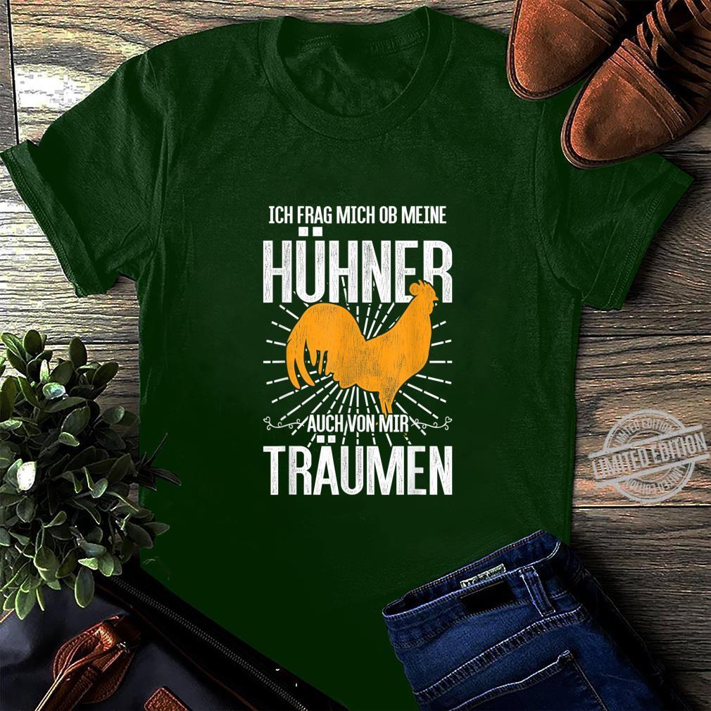Ich frag mich ob meine Hühner auch von mir träumen Huhn Shirt long sleeved