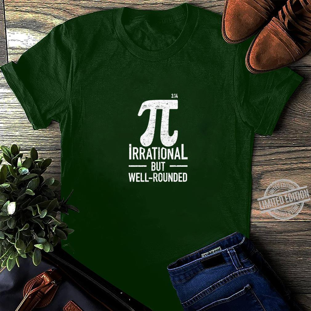 Irrational But Well Rounded Pi Day Math Shirt long sleeved