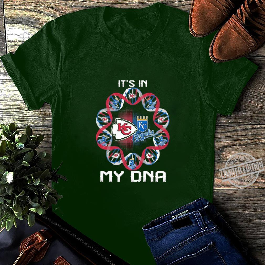 Kansas City Chiefs And Kansas City Royals It's In My DNA shirt, hoodie, sweater, longsleeve t-shirt long sleeved