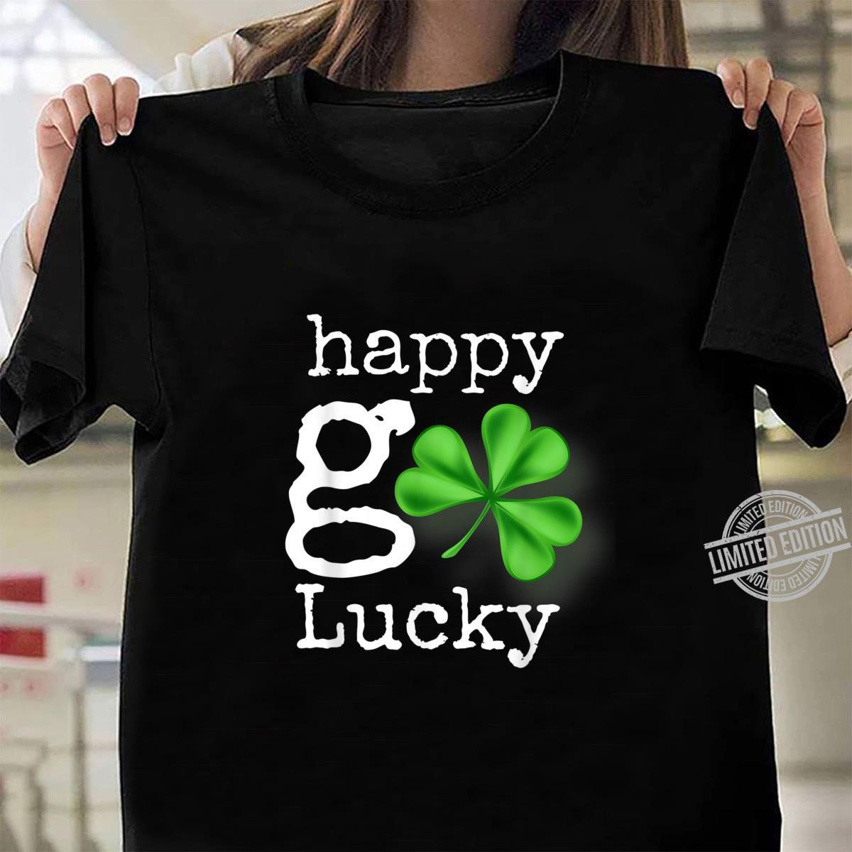 Lucky St Patrick/'s Day T-Shirt Patty/'s Day Unisex Shirt St Shamrock Shirt Happy Go Lucky Shirt
