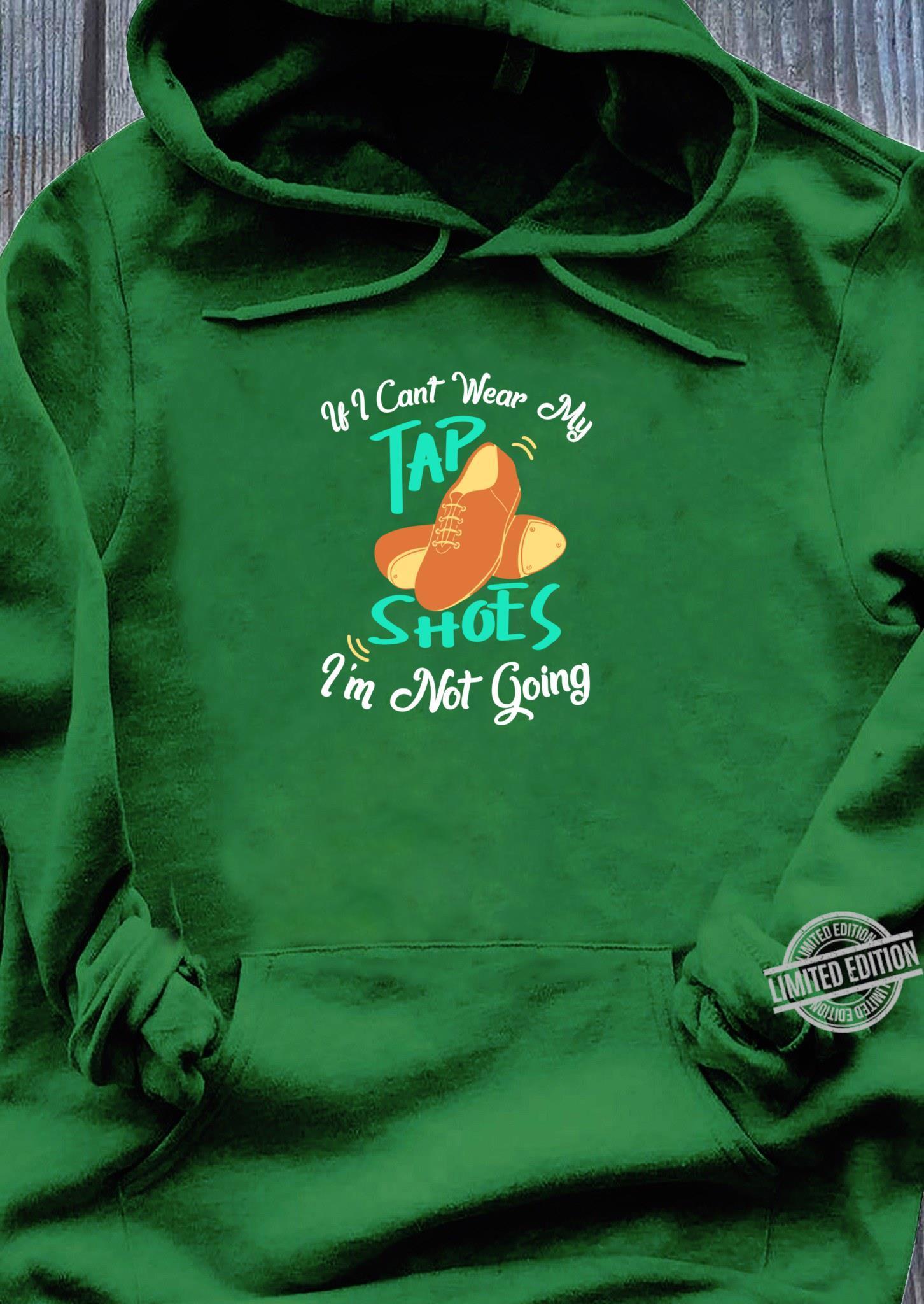Stepptanzen Stepptänzer Shirt hoodie