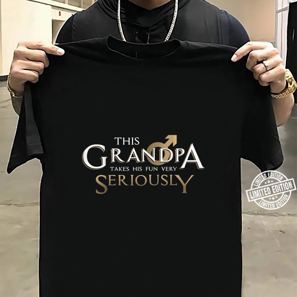 This Grandpa Takes His Fun Very SeriouslyGrandparent's Day Shirt sweater